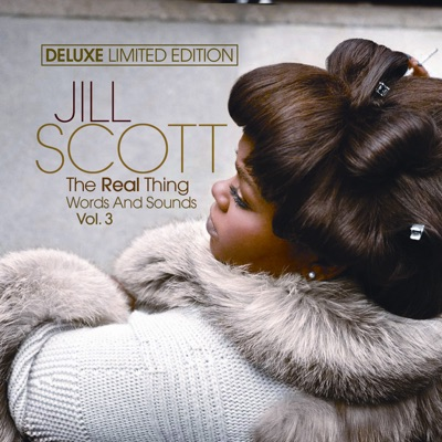 The Real Thing Words & Sounds Vol. 3 (Deluxe Edition) - Jill Scott