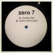 Zero 7 - Don't Call It Love