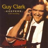 Guy Clark - Desperados Waiting for a Train