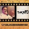 Take 10: S. P. Balasubrahmanyam