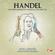 London Festival Orchestra & James Webster - Handel: Concerto Grosso in F Major No. 2, Op. 6, HWV 320 (Remastered) - EP