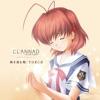 TVアニメーション『CLANNAD AFTER STORY』OP&ED 時を刻む唄 / TORCH - EP ジャケット画像