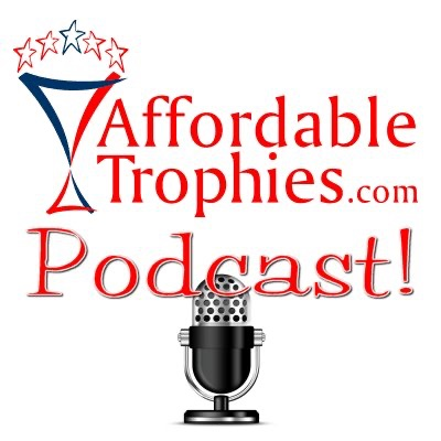 Affordable Trophies Podcast