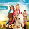 Der Original-Soundtrack zum Kinofilm - Bibi und Tina