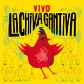 La Chiva Gantiva - Pigeon