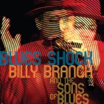 Billy Branch & The Sons of Blues - Crazy Mixed Up World