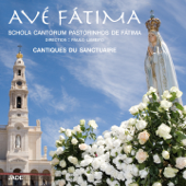 Avé Fátima (Cantiques du sanctuaire)