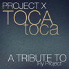 Project X - Toca Toca artwork