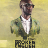 Broken English - Pompi