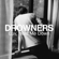 Drowners - Luv, Hold Me Down