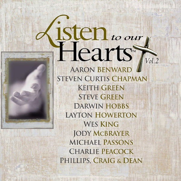 Steven Curtis Chapman - Listen To Our Hearts