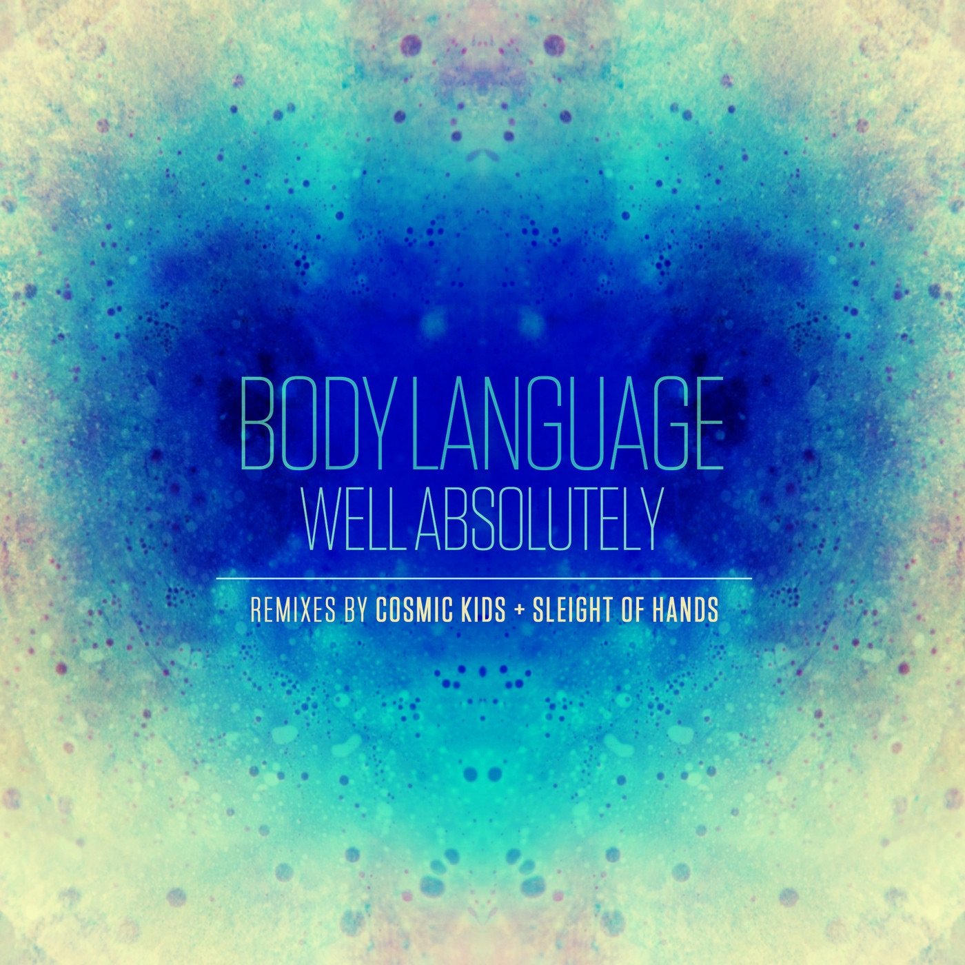 Well Absolutely - Remixes - Single