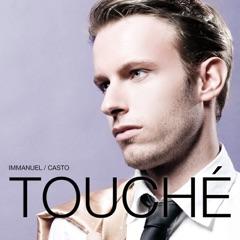 Touchè (par l'amour)
