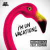 Moonbootica - I'm On Vacation (feat. Redman) artwork