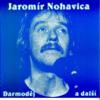 Darmodej - Jaromír Nohavica