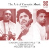 The Art of Carnatic Music Vol I