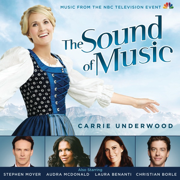 The Sound of Music (Music from the 2013 NBC Television Event)