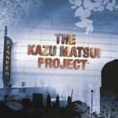 Kazu Matsui Project - Farther On