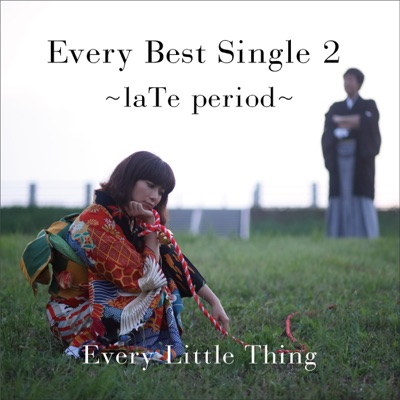 Every Best Single 2 - laTe Period - Every little Thing