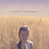 Jerry Salley - Just Drink the Water (feat. Larry Cordle, Carl Jackson & Bradley Walker)