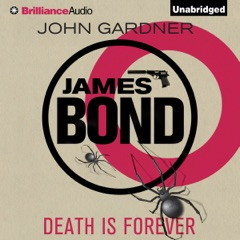 Death Is Forever: James Bond Series (Unabridged)
