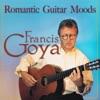 Romantic Guitar Moods, Francis Goya