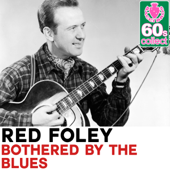 Bothered by the Blues (Remastered)