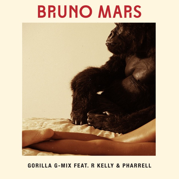 Gorilla (feat. R Kelly & Pharrell) [G-Mix] - Single