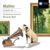 Mahler: Sinfonie Nr.1, The Philadelphia Orchestra & Riccardo Muti
