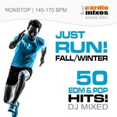 Just Run! 50 Edm & Pop Hits! Fall & Winter 2015 (DJ Mixed, Nonstop 145-170 BPM)