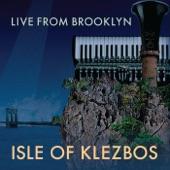 Isle of Klezbos - East Hapsburg Waltz (Live)