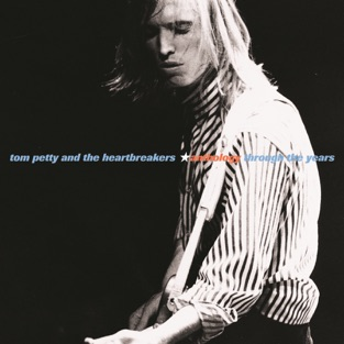Anthology: Through the Years – Tom Petty & The Heartbreakers