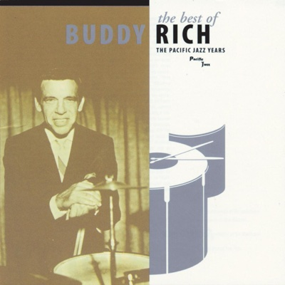 The Best of Buddy Rich: The Pacific Jazz Years - Buddy Rich album