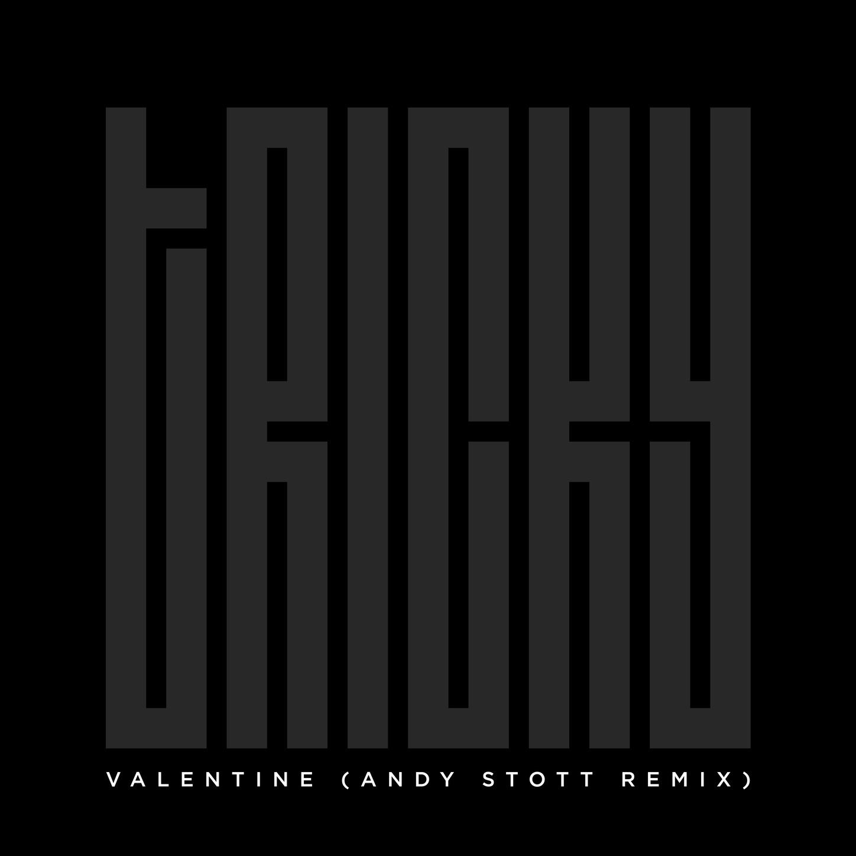 Valentine (Andy Stott Remix) - Single