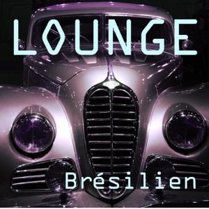 Lounge - Brésilien