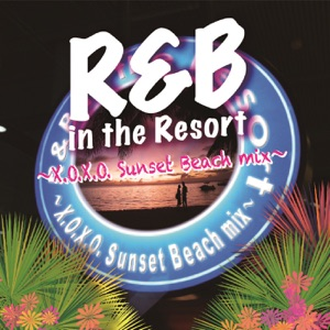 R&B in the resort crew - Just Give Me a Reason Feat. Nate Ruess