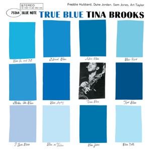 True Blue (The Rudy Van Gelder Edition Remastered)