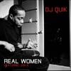Real Women (feat. Jon B.) - Single, DJ Quik