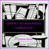 Great Standards - Karaoke, Vol. 7 - Karaoke Klassics