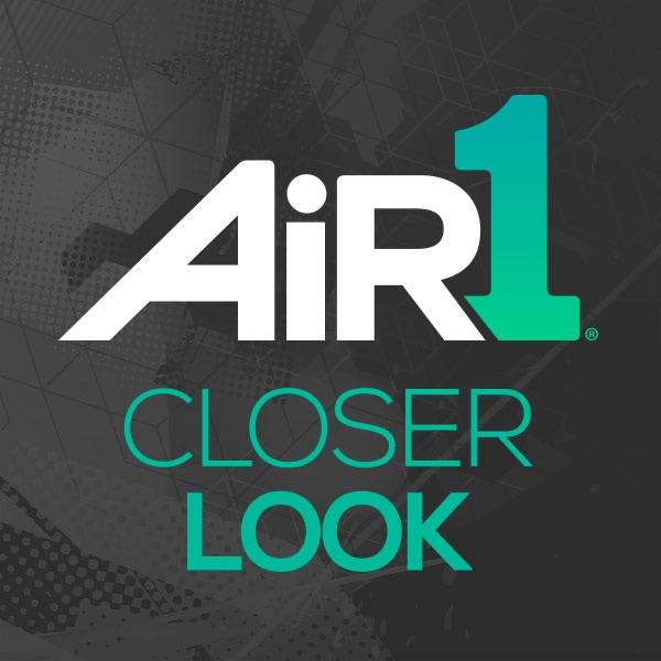 Air 1 Closer Look Podcast