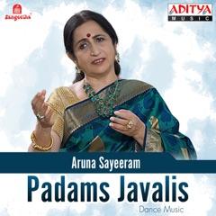 Padams Javalis: Aruna Sayeeram