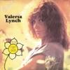 Para Cantarle a la Vida, Valeria Lynch
