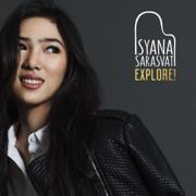 Explore! - Isyana Sarasvati - Isyana Sarasvati