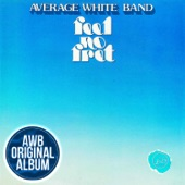 Average White Band - When Will You Be Mine