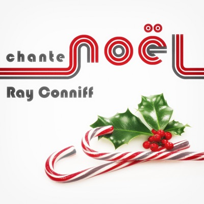 Ray Conniff Chante Noël - Ray Conniff