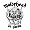 On Parole (Remastered), Motörhead