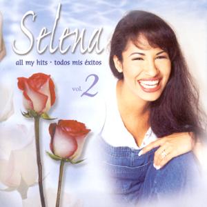 Selena - Selena: All My Hits, Vol. 2