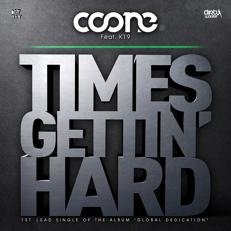 Times Gettin' Hard (feat. K19) - Single
