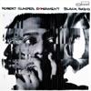 Black Radio (feat. yasiin bey) - Robert Glasper