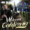 Welcome To California feat Seven Single